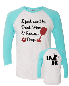 Drink Wine & Rescue Dogs - LWDR Logo - Baseball Tee