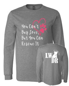 You Can't Buy Love - LWDR Logo - Long Sleeve Tee