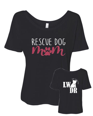 Rescue Dog Mom - LWDR Logo - Women's Slouchy Tee