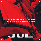 Introduction to Letterpress, July