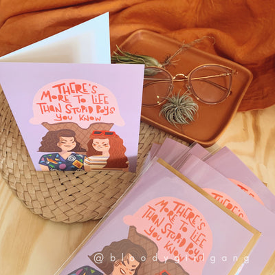There's More to Life Than Stupid Boys You Know Greeting Card