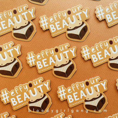 #EffYourBeautyStandards Sticker