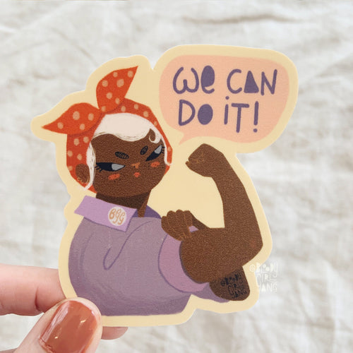 We Can Do it Sticker