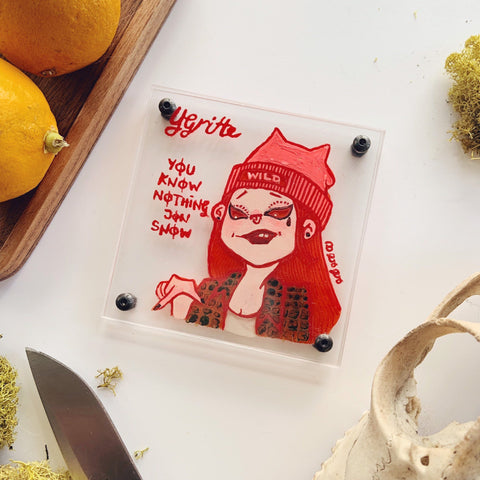 Game of Thrones Girl Power - Ygritte the Wildling - You Know Nothing Jon Snow - Hand-painted Coaster Fan Art