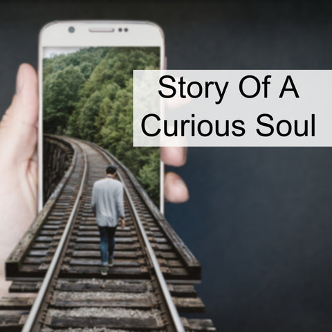 Story of a curious soul