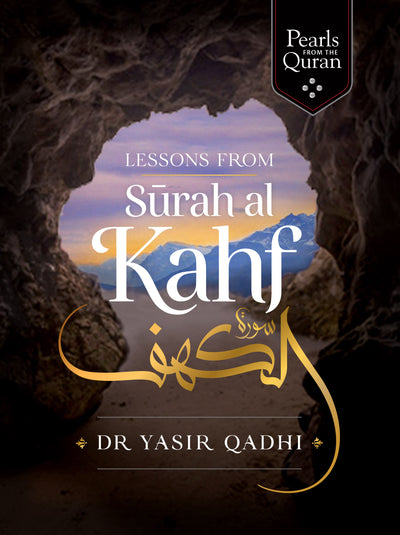 The Blessings of Surah al-Kahf