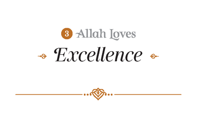 Allah Loves Excellence - Imam Omar Suleiman