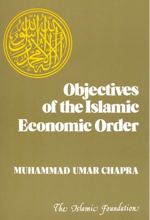 Objectives of the Islamic Economic Order