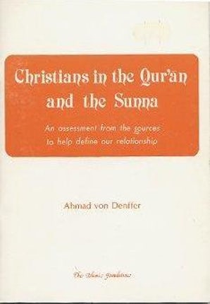 Christians in the Qur'an and the Sunnah