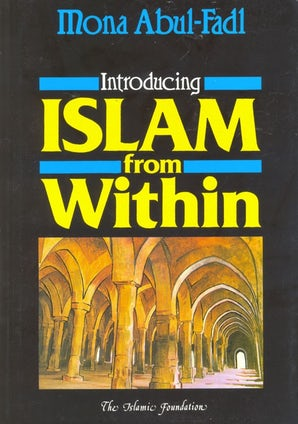 Introducing Islam from Within (Hardback)