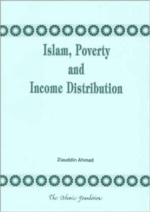 Islamic Poverty and Income Distribution