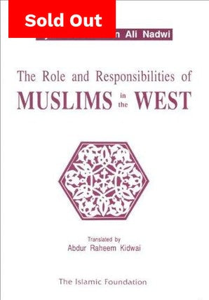 Role and the Responsibilities of Muslims in the West