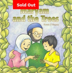 Maryam and the Trees