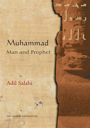 Muhammad: Man and Prophet