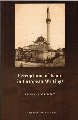 Perceptions of Islam in European Writings