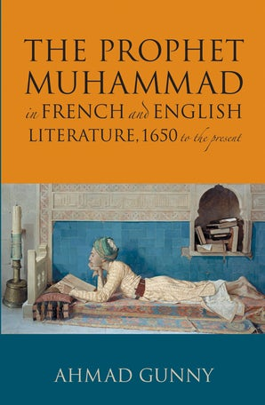 Prophet Muhammad in French and English Literature (Hardback)