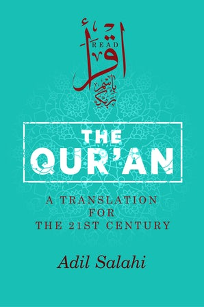 The Qur'an A Translation for the 21st Century (Hardback)