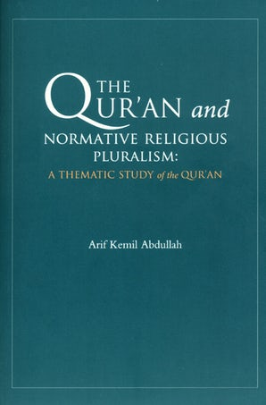 The Qur'an and Normative Religious Pluralism