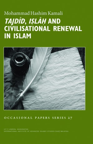 Tajdid, Islah, and Civilisational Renewal in Islam