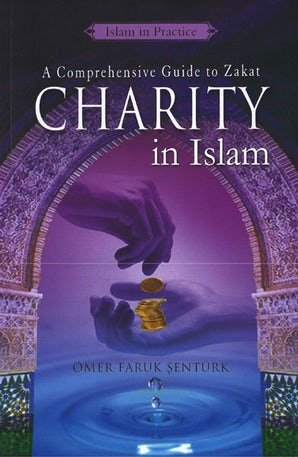 Charity in Islam: A Comprehensive Study on Zakat