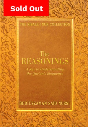 The Reasonings: A guide to Understanding the Quran's Eloquence