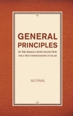 General Principles in the Risale-i Nur Collection