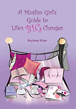 A Muslim Girl's guide to life Big Changes
