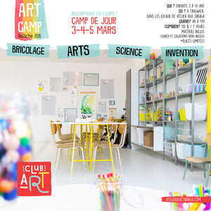ART CAMP - RELÂCHE 3-4-5 MARS 2020