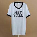 Hey Y'all Unisex Ringer Tee from Honey Darling Company