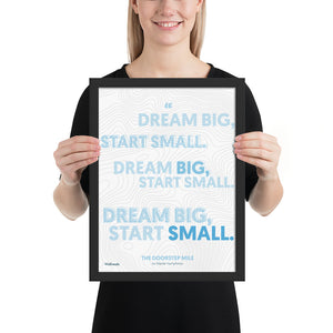 The Doorstep Mile - Dream Big Multiple Quote (Framed)