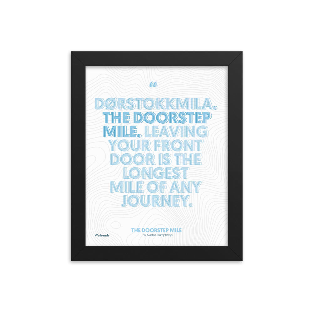 The Doorstep Mile - Dørstokkmila Quote (Framed)