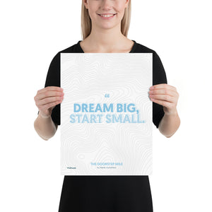 The Doorstep Mile - Dream Big Quote