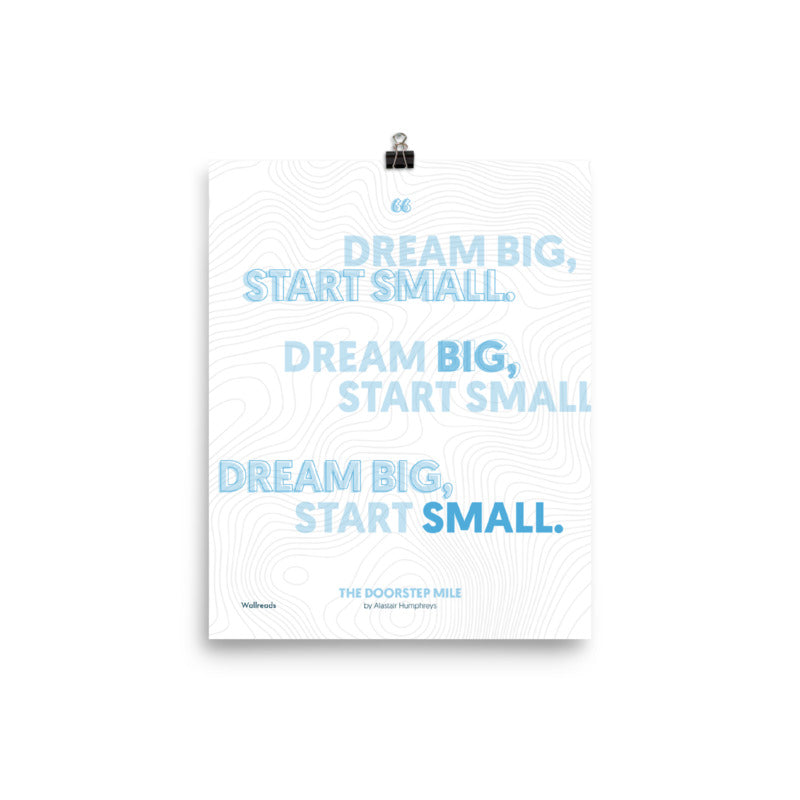 The Doorstep Mile - Dream Big Multiple Quote