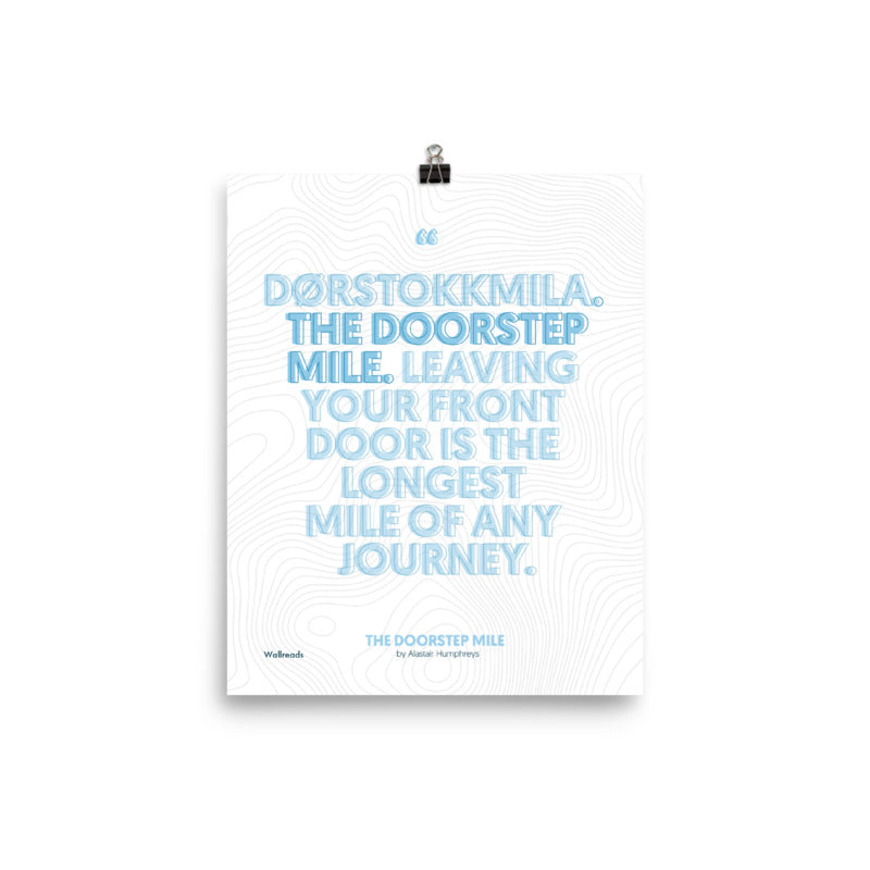 The Doorstep Mile - Dørstokkmila Quote
