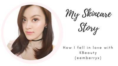 My Skincare Story: How I fell in love with KBeauty