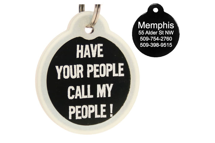 GoTags Have Your People Call My People Dog Tags for Dogs, Personalized, Engraved
