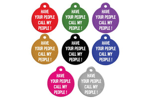 GoTags Have Your People Call My People Pet ID Tags, Personalized