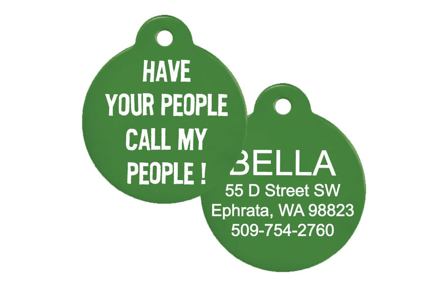 GoTags Have Your People Call My People Pet Tags, Personalized with Pet Name and ID Engraved on Back of Tag