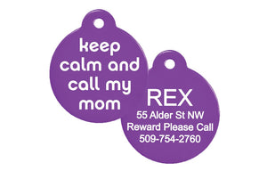 GoTags Keep Calm and Call My Mom Pet ID Tags Personalized Engraved