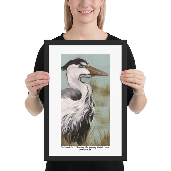 "Framed Print  ""In Search Of..."" The Great Blue Heron by Michele Levani Charleston, SC - Michele Levani Studio"