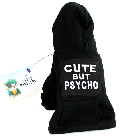 Cute but Psycho Pet Hoodie