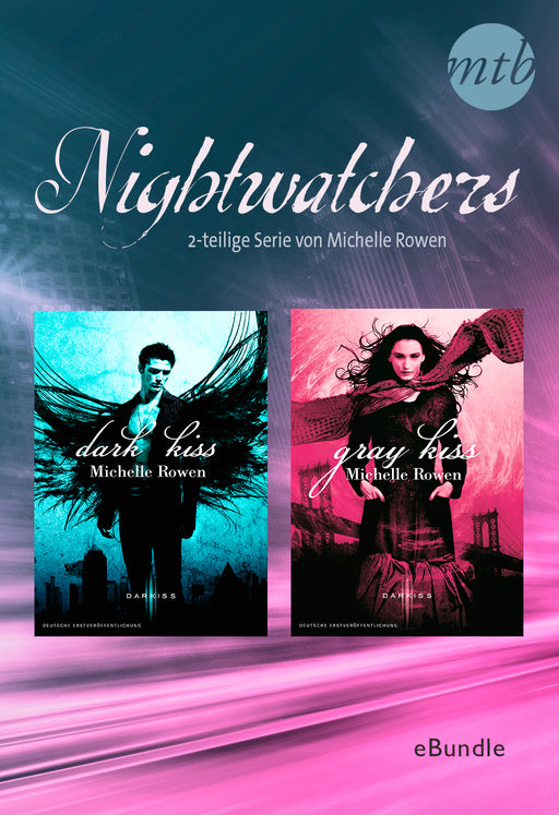 Nightwatchers - 2-teilige Serie von Michelle Rowen-HarperCollins Germany