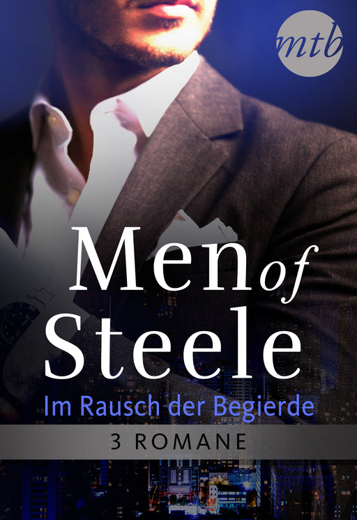 Men of Steele - Im Rausch der Begierde (3in1)-HarperCollins Germany