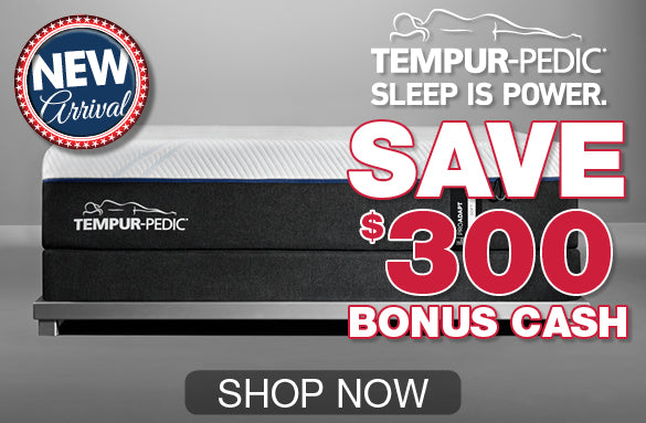 Save $300 on Tempur-Pedic Mattresses