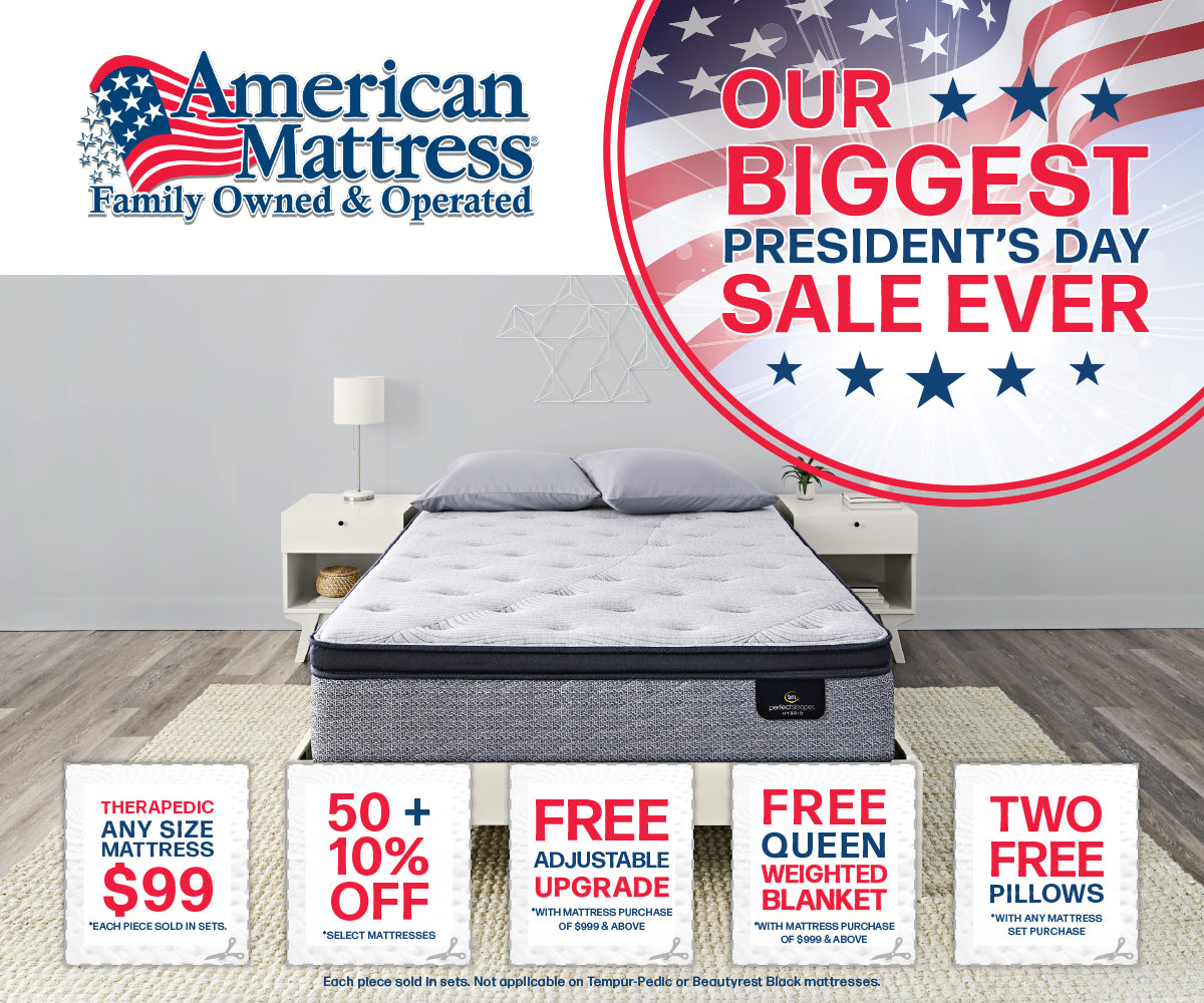 Our Biggest President S Day Sale Ever American Mattress