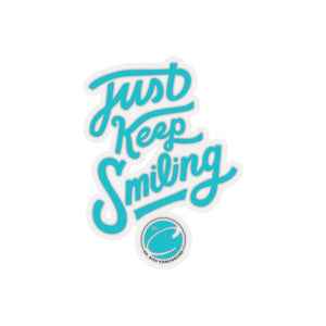 Just Keep Smiling - ( Blue ) Sticker