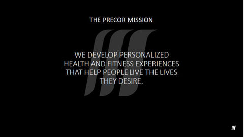 Precor Mission Statement