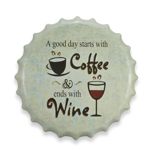 Bottle Cap Wall Sign Good Day Starts With Coffee And Ends With Wine