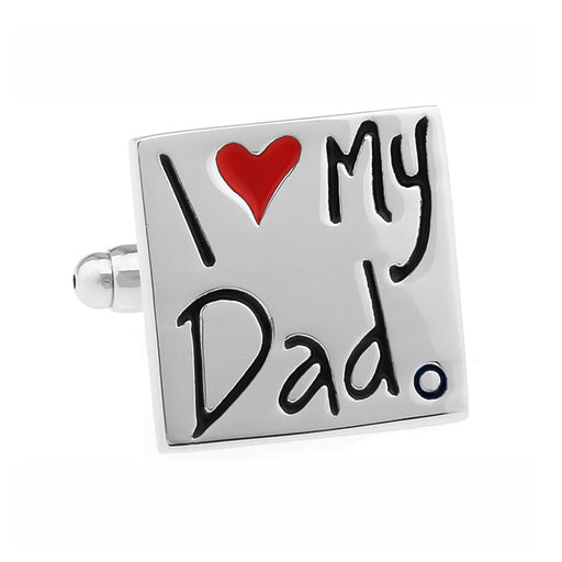 I Love My Dad Cufflinks Silver