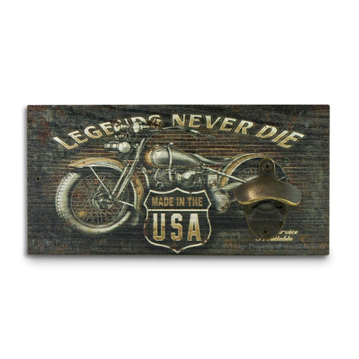 Wall Mounted Beer Bottle Opener Legends Never Die Motorcycle